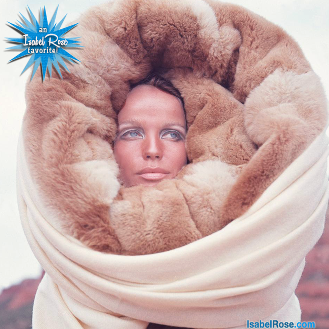 1. Veruschka keeps warm this season by wrapping herself up in stuffed animals and throw rugs.